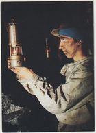 MINES A LA LUEUR DE NOS LAMPES LE GALIBOT REGLE LA FLAMME DE LA BENZINE...CENTRE HISTORIQUE MINIER LEWARDE - Mineral