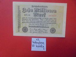Reichsbanknote 10 MILLIONEN MARK 1923 VARIANTE 6 CHIFFRES CIRCULER (B.16) - [ 3] 1918-1933: Weimarrepubliek