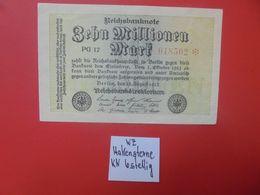 Reichsbanknote 10 MILLIONEN MARK 1923 VARIANTE 6 CHIFFRES+ETOILE CIRCULER (B.16) - [ 3] 1918-1933: Weimarrepubliek