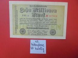 Reichsbanknote 10 MILLIONEN MARK 1923 VARIANTE(N°)+ 6 CHIFFRES CIRCULER (B.16) - [ 3] 1918-1933: Weimarrepubliek