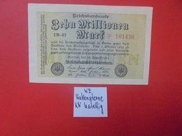 Reichsbanknote 10 MILLIONEN MARK 1923 VARIANTE ETOILE A GAUCHE+ 6 CHIFFRES CIRCULER (B.16) - [ 3] 1918-1933: Weimarrepubliek