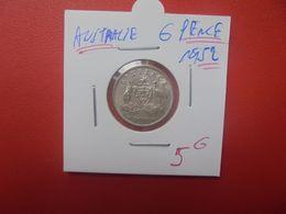 AUSTRALIE 6 PENCE 1952 ARGENT (A.11) - Moneda Pre-decimale (1910-1965)