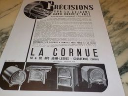 ANCIENNE PUBLICITE ROTISSEUSE LA CORNUE 1933 - Ciencia & Tecnología