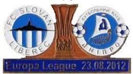 "Badge Pin: UEFA Europa League 2012-13 Dnipro Ukraine - "" FC Slovan Liberec "" Czech Republic - Football"