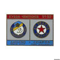 "Badge Pin: UEFA Champions League 1991-92 Dynamo Kyev Ukraine -  "" AC Sparta Praha "" Czech Republic - Football"