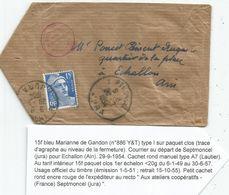 GANDON 15FR BLEU SEUL SUR SACHET SEPTMONCEL JURA 29.9.1954 POUR AIN AU TARIF - 1945-54 Maríanne De Gandon
