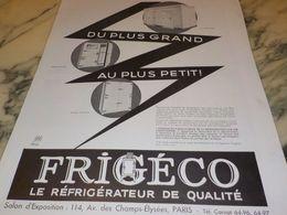 ANCIENNE PUBLICITE DU PLUS GRAND AU PLUS PETIT FRIGECO 1933 - Advertising