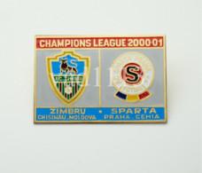 "Badge Pin: UEFA Champions Cup 2000-01 "" FC Zimbru Chisinau "" Moldova - "" AC Sparta Praha "" Czech Republic - Football"