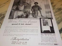 ANCIENNE PUBLICITE BOIRE BOIRE FRAIS FRIGIDAIRE 1933 - Advertising
