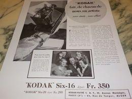 ANCIENNE PUBLICITE CHACUN DE NOUS UN ARTISTE KODAK SIX-16  1933 - Photography