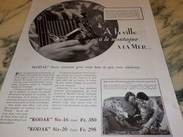 ANCIENNE PUBLICITE LA VILLE LA MONTAGNE LA MER KODAK SIX-16  1933 - Photography