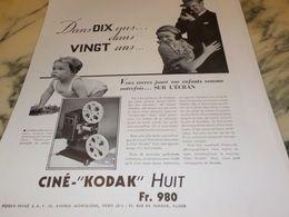 ANCIENNE PUBLICITE 10 ANS DANS 20 ANS CINE-KODAK HUIT 1933 - Photography
