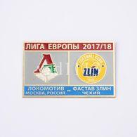 "Badge Pin:  UEFA Europa League 2017-18  FK Lokomotiv Moscow Russia - "" FC Fastav Zlin "" Czech Republic - Football"