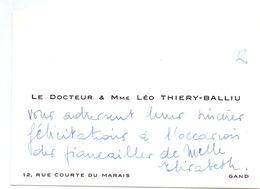 Visitekaartje - Carte De Visite - Dokter , Docteur & Madame Leo Thiery - Balliu - Gand - Gent - Visiting Cards