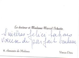 Visitekaartje - Carte De Visite - Dokter , Docteur & Madame Marcel Schotte - Vieux Dieu - Oude God - Visiting Cards