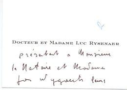 Visitekaartje - Carte De Visite - Dokter , Docteur & Madame Luc Rysenaer ( Gent ) - Visiting Cards