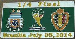 PIN FIFA 2014 ARGENTINA Vs BELGIUM 1/4 FINAL - Football
