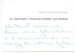Visitekaartje - Carte De Visite - Dokter , Docteur & Madame Pierre Van Durme - Courtrai Kortrijk - Visiting Cards