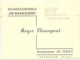 Visitekaartje - Carte De Visite - Snarenensemble De Banjoliers - Roger Thienpont - Gent - 1951 - Visiting Cards