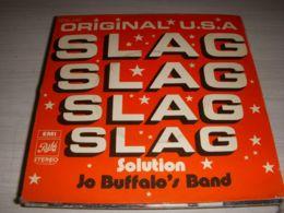 DISQUE VINYL 45 Tours JO BUFFALO'S BAND SLAG SOLUTION - Vinyles
