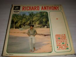 DISQUE VINYL 45 Tours RICHARD ANTHONY JAMAIS JE NE VIVRAI SANS TOI 4 Titres - Vinyles