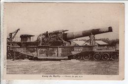 Cpa Camp De Mailly Obusier De 400 Mm - Matériel