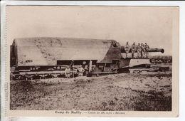 Cpa Camp De Mailly Canon De 285 Mm Berceau - Matériel