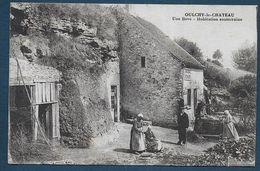 OULCHY LE CHATEAU - Une Bove - Habitation Souterraine - Autres Communes