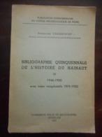 MONS BIBLIOGRAPHIE QUINQUENNALE DE L'HISTOIRE DU HAINAUT IV 1946-1950 + INDEX RÉCAPITULATIFS 1919-1950 FOLKLORE CULTURE - Cultura