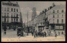 FRANCE - LILLE - La Place De Strasbourg Et Le Sacré-Coeur. ( Ed. LL: Nº 84) Carte Postale - Tramways