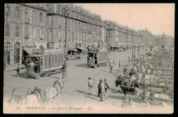 FRANCE - BORDEAUX - Le Quai De Bourgogne. ( Ed. LL: Nº 84) Carte Postale - Tramways