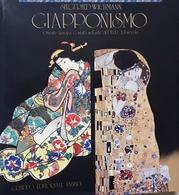 S. Wichmann - Giapponismo - Contatti Nell'arte Del XIX E XX Secolo - Ed. 1981 - Books, Magazines, Comics