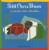 PETIT OURS BRUN A Perdu Son Doudou Illustré Michèle BOUR - Bücher, Zeitschriften, Comics