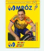 Bernard BOCIAN , Carte Format 7.5 X 10.5 Cm . 2 Scans. Cyclisme. Mroz 1997 - Cyclisme