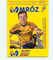 Aleksander SZARAPOW , Carte Format 7.5 X 10.5 Cm . 2 Scans. Cyclisme. Mroz 1997 - Cyclisme