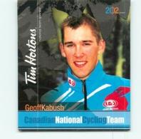 Geoff KABUSH , Carte Format 7.5 X 9 Cm . 2 Scans. Cyclisme Canadian National Cycling Team 2002 - Cyclisme