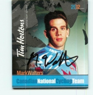 Mark WALTERS, Autographe Manuscrit , Carte Format 7.5 X 9 Cm . 2 Scans. Cyclisme Canadian National Cycling Team 2002 - Cyclisme