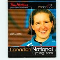 Erin CARTER , Carte Format 7.5 X 9 Cm . Cyclisme Féminin. Canadian National Cycling Team 2002 - Cyclisme