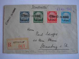 ALSACE - SUPERBE Enveloppe Recommandée D'Ostwald Avec 4 Timbres D'Alsace - Cachet D'arrivée Strasbourg Le 29/8/40 Verso - Marcophilie (Lettres)