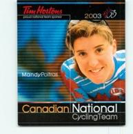 Mandy POITRAS , Carte Format 7.5 X 9 Cm . Cyclisme Féminin. Canadian National Cycling Team 2002 - Cyclisme
