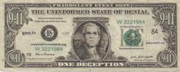 Billet Fictif USA ? : The Uninformed State Of Denial : Fraudulent Event Note : International Terrorist 9-11 : One Decept - Specimen
