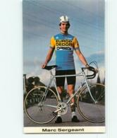 Marc SERGEANT , Carte Format 6.5 X 10.5 Cm . Cyclisme. Europ Decor Dries 1983 - Cyclisme