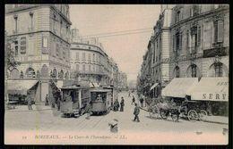 FRANCE - BORDEAUX - Le Cours De L'Intendence. ( Ed. LL: Nº 19) Carte Postale - Tramways