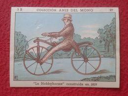 SPAIN CROMO RARE COLLECTIBLE CARD ANÍS DEL MONO LA HOBBYHORSSE 1819 BADEN BARÓN DRAIS VON SAUERBRON DRAISIANA DRAISIENNE - Non Classés