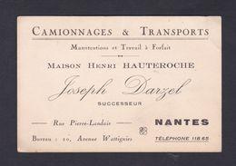 Carte De Visite Publicitaire Camionnages & Transports Maison Hauteroche Successeur Joseph Darzel Nantes - Visiting Cards