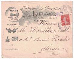 BELLE ENVELOPPE ILLUSTRÉE A. LAPLACE FABIQUE DE CRAVATES GENEVE LYON AFFRANCHIE SEMEUSE CAMÉE 138 Pour NIMES 1908 - Marcophilie (Lettres)