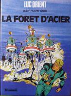 La Forêt D'acier-Luc Lorient - Libros, Revistas, Cómics