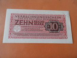 Drittes Reich -Deutsche Wehrmacht Verrechungsschein 10 RM 1944 - Verrechnungsscheine - Dt. Wehrmacht