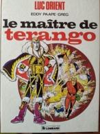 Le Maître De Terango-Luc Lorient - Libros, Revistas, Cómics