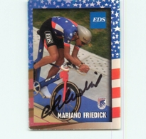 Mariano FRIEDICK , Autographe Manuscrit , Carte Format 6.3 X 8.9 Cm . Cyclisme. EDS - Radsport